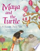 Maya and the Turtle