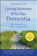 Pdf Loving Someone Who Has Dementia