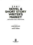 2001 Novel and Short Story Writer s Market Book
