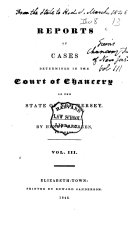 Reports of Cases Decided in the Court of Chancery of the State of New Jersey