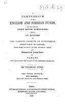 A Compendium of the English and Foreign Funds ... The third edition, with addenda, brought down to the present time