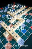 How to Write Creative Non fiction