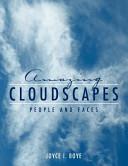 Amazing Cloudscapes