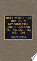 Recommended Books in Spanish for Children and Young Adults, 1991-1995