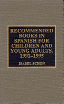 Recommended Books In Spanish For Children And Young Adults 1991 1995