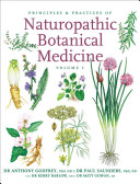 Principles and Practices of Naturopathic Botanical Medicine