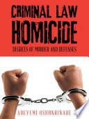 Criminal Law Homicide