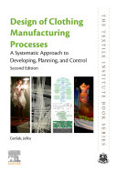 Design of Clothing Manufacturing Processes Book