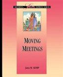 Moving Meetings