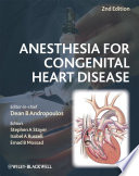 Anesthesia for Congenital Heart Disease Book
