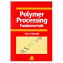 Polymer Processing Fundamentals