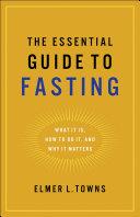 The Essential Guide to Fasting [Pdf/ePub] eBook