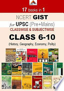 """GIST of NCERT Classwise Class 6-10 (17 books in 1) for UPSC and State Civil Services Exams including History Economy Polity Geography (General Studies Big Book)"" by Mocktime Publication"