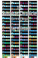 The Suburban Chronicles  How it All Began