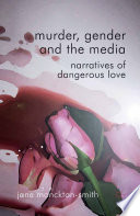 Murder Gender And The Media Book