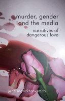 Murder  Gender and the Media