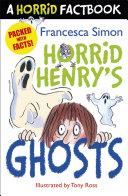 Horrid Henry s Ghosts