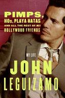 Pimps, Hos, Playa Hatas, and All the Rest of My Hollywood Friends [Pdf/ePub] eBook
