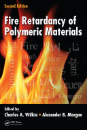Fire Retardancy of Polymeric Materials  Second Edition
