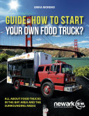 Guide How To Start Your Own Food Truck