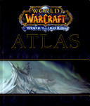 World of Warcraft - wrath of the Lich King, Atlas