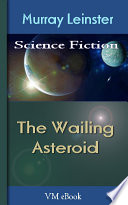 Read Online The Wailing Asteroid For Free