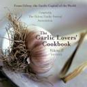 The Garlic Lover s Cookbook