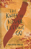 The Knife of Never Letting Go Patrick Ness Cover