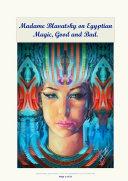 Blavatsky on Egyptian Magic, Good and Bad Pdf/ePub eBook