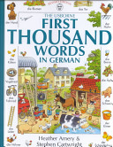 The Usborne First Thousand Words in German