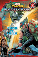 Marvel S Thor Ragnarok Thor Vs Hulk