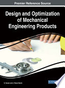 Design and Optimization of Mechanical Engineering Products Book