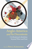 Anglo America and its Discontents