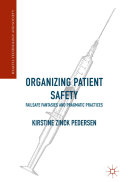 Organizing Patient Safety