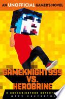 Gameknight999 Vs  Herobrine  a Gameknight999 Adventure