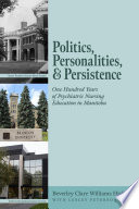 Politics, Personalities, and Persistence
