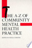 The A Z Of Community Mental Health Practice