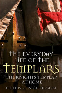 The Everyday Life of the Templars Pdf/ePub eBook