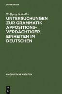 Untersuchungen zur Grammatik appositionsverdächtiger Einheiten im Deutschen