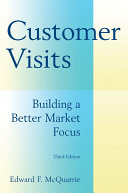 Customer Visits  Building a Better Market Focus