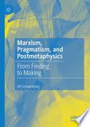 Marxism  Pragmatism  and Postmetaphysics