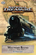 National Treasure  A Gates Family Mystery Westward Bound