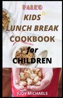 P  l     Kids Lunch Br    k Cookbook for Children