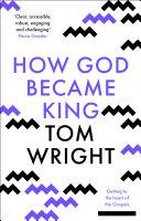 How God Became King [Pdf/ePub] eBook