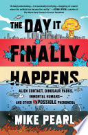 The Day It Finally Happens Book