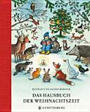 Das Hausbuch der Weihnachtszeit
