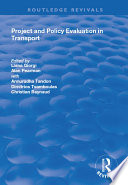 Project and Policy Evaluation in Transport