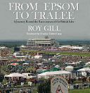 From Epsom to Tralee