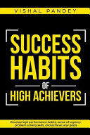 Success Habits of High Achievers
