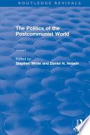 The Politics of the Postcommunist World